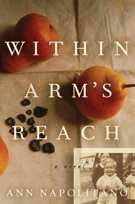 Within arm's reach : a novel