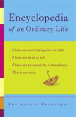 Encyclopedia of an ordinary life : volume one