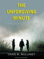 The unforgiving minute a soldier's education