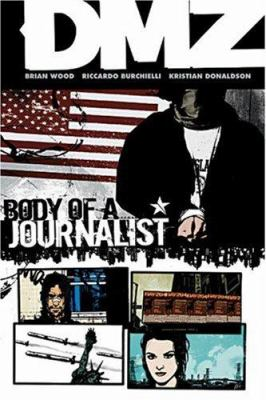DMZ. Vol. 02, Body of a journalist
