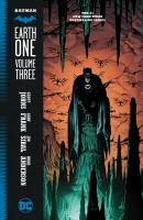 Batman : earth one. Volume three