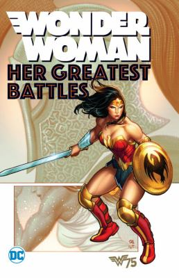 Wonder Woman : her greatest battles.