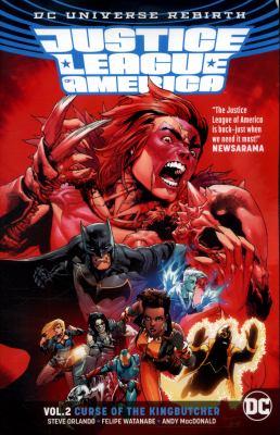 Justice League of America. Vol. 02, Curse of the Kingbutcher