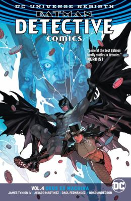 Batman: Detective Comics. Vol. 4, Deus ex machina