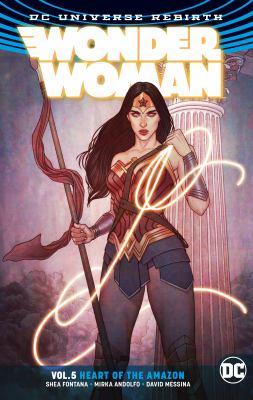 Wonder Woman. Vol. 05, Heart of the Amazon