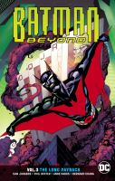 Batman beyond. Volume 3, The long payback