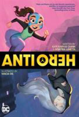 Anti/Hero : a graphic novel