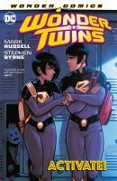 Wonder Twins. Vol. 1, Activate!