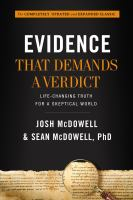 Evidence that demands a verdict : life-changing truth for a skeptical world