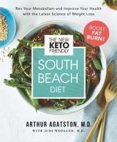 The new keto-friendly South Beach diet : by Agatston, Arthur,
