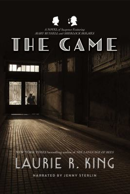 The game : [a Mary Russell novel]