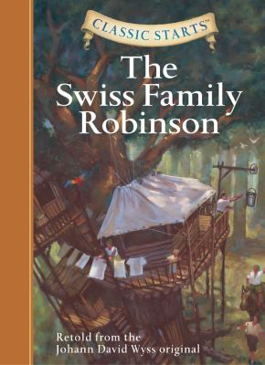 Classic starts.   The Swiss family Robinson