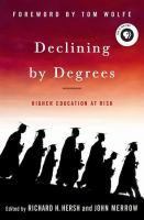 Declining by degrees : higher education at risk