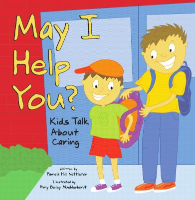 May I help you : kids talk about caring