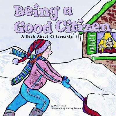 Being a good citizen : a book about citizenship