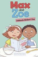 Max and Zoe celebrate Mother's Day
