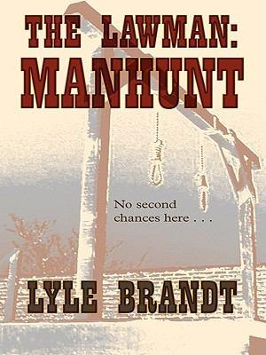 Manhunt : the lawman