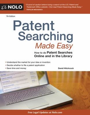 Patent searching made easy : how to do patent searches online and in the library