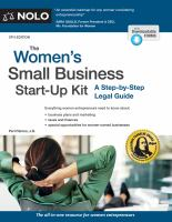 The women's small business start-up kit : a step-by-step legal guide