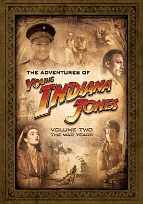 The adventures of young Indiana Jones. Volume two, The war years