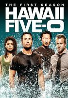 Hawaii Five-o. The First Season