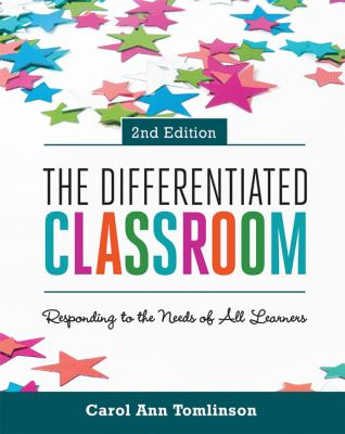 The differentiated classroom :