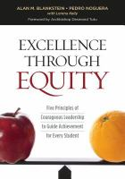 Excellence through equity : five principles of courageous leadership to guide achievement for every student