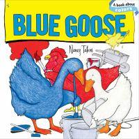 Blue Goose : a book about colors