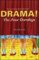 Drama!.   The four Dorothys