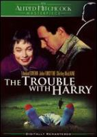 The Trouble With Harry.