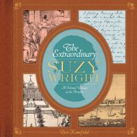 The extraordinary Suzy Wright : a colonial woman on the frontier