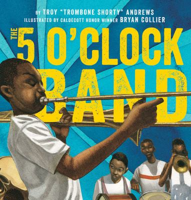 The 5 O'clock Band by Andrews, Troy,