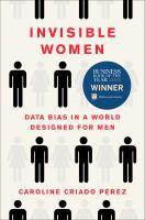 Invisible women : by Criado-Perez, Caroline,