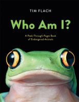 Who am I : a peek-through-pages book of endangered animals