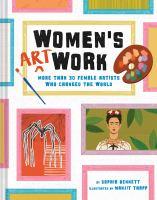 Women's art work : by Bennett, Sophia,