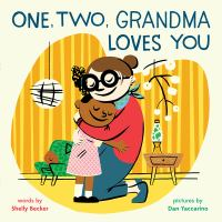 One, Two, Grandma Loves You