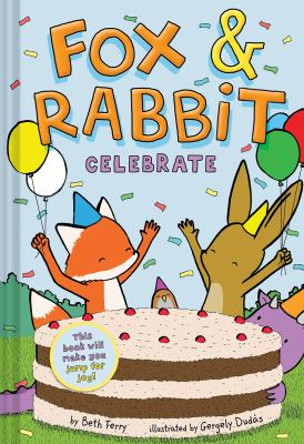 Fox & Rabbit. 3, Celebrate