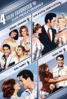 4 Film Favorites. Elvis Presley Musicals.