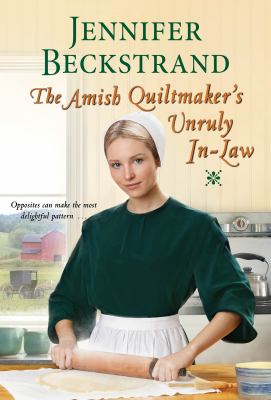 The Amish Quiltmaker's Unruly In-law.