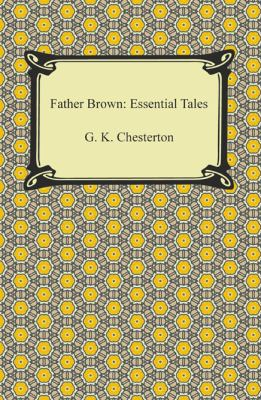 Father brown : by Chesterton, G. K.