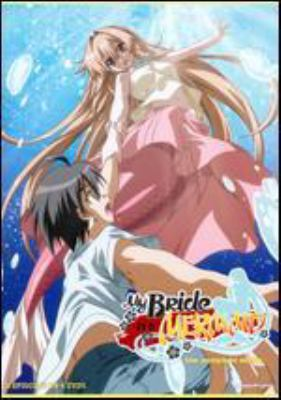 My Bride is a Mermaid. The Complete Series