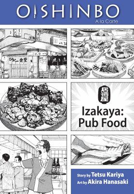 Oishinbo, a la carte. Izakaya: pub food