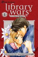 Library wars, love & war. 4