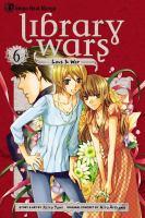Library wars, love & war. 6