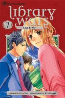 Library wars, love & war. 7