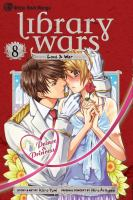 Library wars, love & war. 8