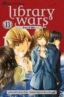 Library wars, love & war. 13