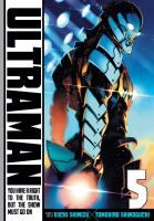 Ultraman. 5, You have a right to the truth, but the show must go on