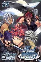 Food wars! Shokugeki no soma. Volume 12, Moonlight memories