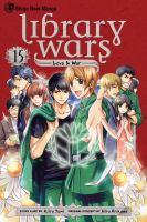 Library wars, love & war. 15